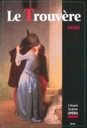 Avant-scène opéra (L'), n° 60 : Le Trouvère laflutedepan.com