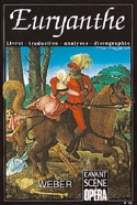 Avant-scène opéra (L'), n° 153 : Euryanthe laflutedepan.com