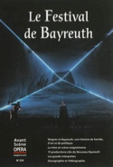 Avant-scène opéra (L'), n° 274 : Le Festival de Bayreuth laflutedepan.com