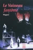 Avant-scène opéra (L'), n° 30 : Le Vaisseau fantôme - laflutedepan.com
