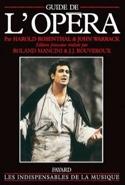 Guide de l'opéra ROSENTHAL Harold / WARRACK John laflutedepan.com