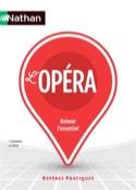 L'opéra : histoire, tradition et renouveau, modèles et techniques, l'univers lyr - laflutedepan.com