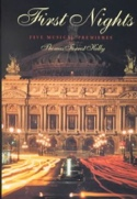 First nights : five musical premieres - LIVRE D'OCCASION laflutedepan.com