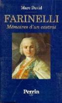 Farinelli : mémoires d'un castrat : récit - laflutedepan.com