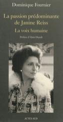 La passion prédominante de Janine Reiss : la voix humaine - laflutedepan.com