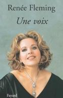 Une voix Renée FLEMING Livre Les Hommes - laflutedepan.com