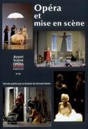 Avant-scène opéra (L'), n° 241 : Opéra et mise en scène laflutedepan.com