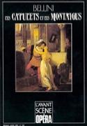 Avant-scène opéra (L'), n° 122 : Les Capulets et les Montaigus laflutedepan.com