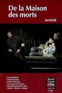 Avant-scène opéra (L'), n° 239 : De la Maison des Morts laflutedepan.com