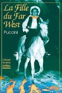 Avant-scène opéra (L'), n° 165 : La Fille du Far West laflutedepan.com