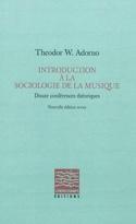 Introduction à la sociologie de la musique : douze conférences théoriques laflutedepan.com