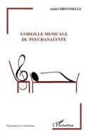 L'oreille musicale du psychanalyste André BROUSSELLE laflutedepan.com