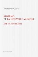 Adorno et la nouvelle musique : art et modernité - laflutedepan.com