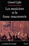 Les musiciens et la franc-maçonnerie - Gérard GEFEN - laflutedepan.com