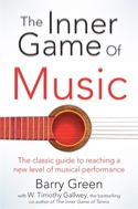 The inner game of music GREEN Barry / GALLWEY Timothy laflutedepan.com
