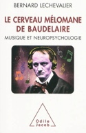 Le cerveau mélomane de Baudelaire : musique et neuropsychologie laflutedepan.com