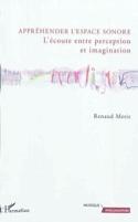 Appréhender l'espace sonore : l'écoute entre perception et imagination laflutedepan.com
