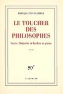 Le toucher des philosophes François NOUDELMANN Livre laflutedepan.com