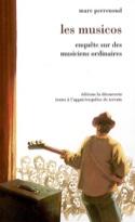 Les musicos : enquête sur des musiciens ordinaires - laflutedepan.com