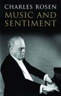 Music and sentiment (Livre en anglais) Charles ROSEN laflutedepan.com