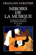 Miroirs de la musique, vol. 2 François SABATIER Livre laflutedepan.com