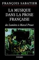 La musique dans la prose française François SABATIER laflutedepan.com