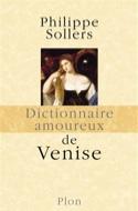 Dictionnaire amoureux de Venise - Philippe SOLLERS - laflutedepan.com