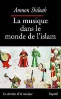 La musique dans le monde de l'Islam Amnon SHILOAH laflutedepan.com