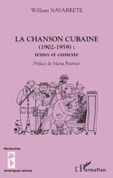 La chanson cubaine, 1920-1959 : textes et contexte - laflutedepan.com
