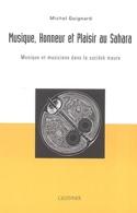 Musique, honneur et plaisir au Sahara Michel GUIGNARD laflutedepan.com
