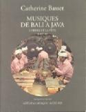 Musiques de Bali à Java : l'ordre et la fête laflutedepan.com