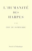 L'humanité des harpes - Eric de Dampierre - Livre - laflutedepan.com