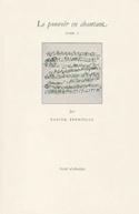 Le pouvoir en chantant Volume 1, L'art de fabriquer une musique chinoise - laflutedepan.com