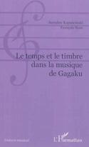 Le temps et le timbre dans la musique de gagaku laflutedepan.com