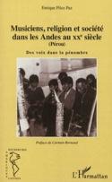 Musiciens, religion et société dans les Andes au XXe siècle (Pérou) - laflutedepan.com