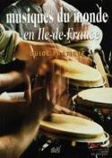 Musiques du monde en Ile-de-France : guide de France laflutedepan.com