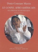 Le gospel afro-américain : des spirituals au rap religieux laflutedepan.com