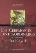 Les cérémonies extraordinaires du catholicisme baroque laflutedepan.com