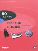 50 activités avec la voix et l'écoute laflutedepan.com