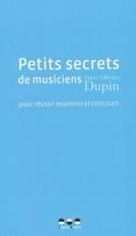 Petits secrets de musiciens pour réussir examens et concours - laflutedepan.com