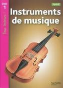 Instruments de musique : cycle 2, niveau de lecture 1 - laflutedepan.com