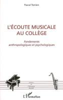 L'écoute musicale au collège : fondements anthropologiques et psychologiques - laflutedepan.com