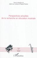 Perspectives actuelles de la recherche en éducation musicale - laflutedepan.com