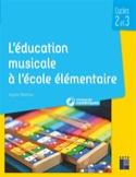 L'éducation musicale à l'école élémentaire : du CP au CM2 laflutedepan.com