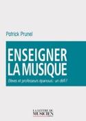 Enseigner la musique Patrick PRUNEL Livre Revues - laflutedepan.com