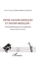 Entre savoirs modulés et savoir moduler - laflutedepan.com