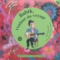 Babik, l'enfant du voyage : un conte pour découvrir la guitare manouche laflutedepan.com