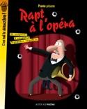 Rapt à l'opéra : 3 grandes enquêtes - PRONTO - laflutedepan.com