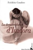 La dernière danse d'Isadora Frédéric Couderc Livre laflutedepan.com
