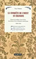 La conquête de l'ouest en chansons - Guy DUBOIS - laflutedepan.com